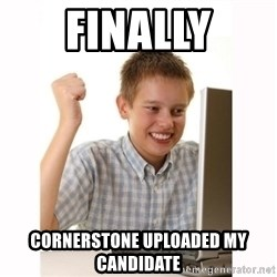 Computer kid - Finally Cornerstone Uploaded my candidate
