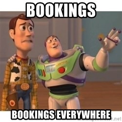 Toy story - bookings BOOKINGS everywhere