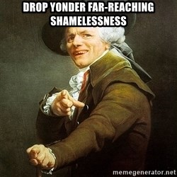 Ducreux - Drop yonder far-reaching shamelessness