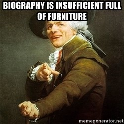 Ducreux - biography is insufficient full of furniture