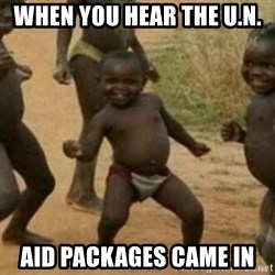 Black Kid - when you hear THE U.N.  aid packages came in