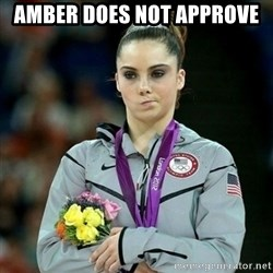 McKayla Maroney Not Impressed - Amber Does not approve
