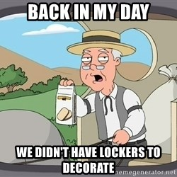 Family Guy Pepperidge Farm - back in my day we didn't have lockers to decorate