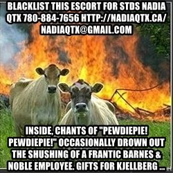 "Evil Cows - blacklist this escort for stds NADIA QTX 780-884-7656 http://nadiaqtx.ca/  nadiaqtx@gmail.com Inside, chants of ""PewDiePie! PewDiePie!"" occasionally drown out the shushing of a frantic Barnes & Noble employee. Gifts for Kjellberg ..."
