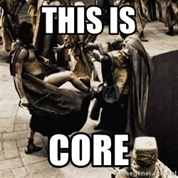 sparta kick - THIS IS CORE