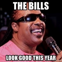 stevie wonder - The Bills look good this year