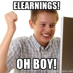 First Day on the internet kid - Elearnings! Oh Boy!