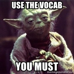 Yoda - Use the Vocab You Must