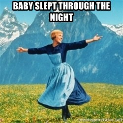 Sound Of Music Lady - Baby slept through the night