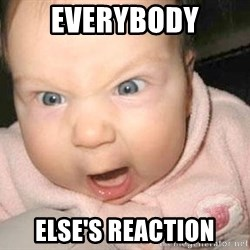 Angry baby - Everybody Else's Reaction