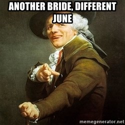 Ducreux - Another bride, different June