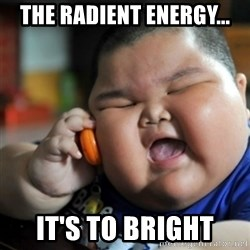 fat chinese kid - the radient energy... it's to bright