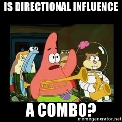 Patrick Star Instrument - IS Directional influence A combo?