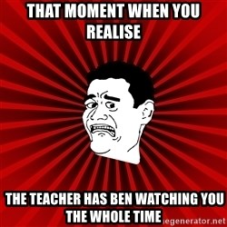 Afraid Yao Ming trollface - that moment when you realise  the teacher has ben watching you the whole time