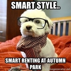 hipster dog - smart style.. smart renting at autumn park