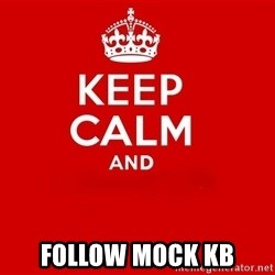 Keep Calm 2 - follow mock KB
