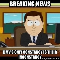south park aand it's gone - Breaking News DMV's only constancy is their inconstancy
