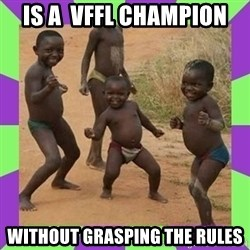 african kids dancing - Is a  VFFL CHAMPION without grasping the rules