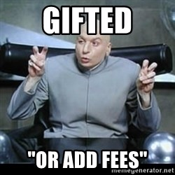 "dr. evil quotation marks - Gifted ""Or add fees"""