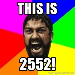 sparta - This is 2552!