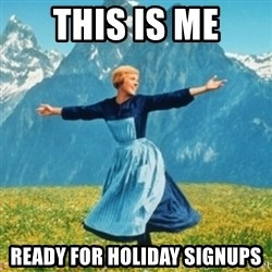 Sound Of Music Lady - This is me Ready for holiday signuPs