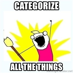All the things - categorize all the things