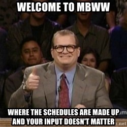 drew carey whose line is it anyway - Welcome to MBWW Where the schedules are made up and your input doesn't matter