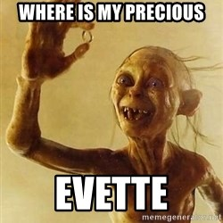 Gollum with ring - Where is my precious Evette