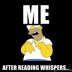 look-marge - Me After reading whispers...