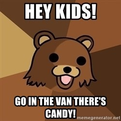 Pedobear - hey kids! go in the van there's candy!
