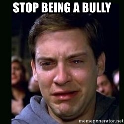 crying peter parker - stop being a bully