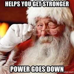 Capitalist Santa - Helps you get stronger Power goes down