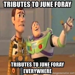 X, X Everywhere  - Tributes to June Foray  Tributes to June Foray everywhere