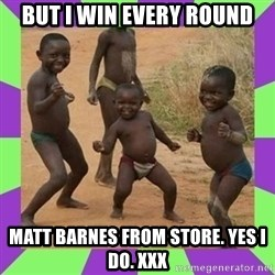 african kids dancing - but i win every round matt barnes from store. yes i do. xxx