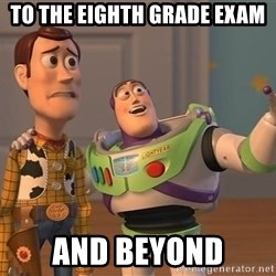 ORIGINAL TOY STORY - to the eighth grade exam and beyond
