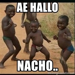 Dancing black kid - Ae hallo Nacho..