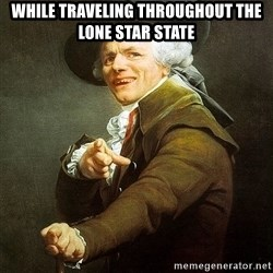 Ducreux - While traveling throughout the Lone Star State