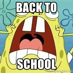 Enraged Spongebob - back to  school