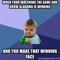 Success Kid - when your watching the game and know alabama is winning  and you make that winning face