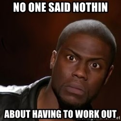 kevin hart nigga - No one said nothin About having to work out