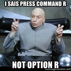 dr. evil quotation marks - I sais press command r Not option r