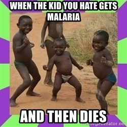 african kids dancing - wHEN THE KID YOU HATE GETS MALARIA anD THEN dIES