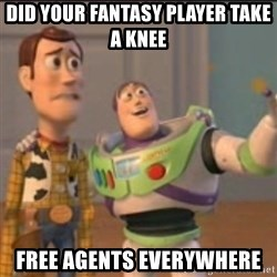 Buzz - Did your fantasy player take a knee FREE AGENTS EVERYWHERE