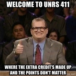 drew carey whose line is it anyway - welcome to unrs 411 where the extra credit's made up and the points don't matter