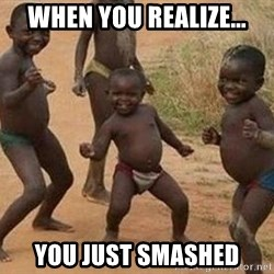 african children dancing - When you realize... you just smashed