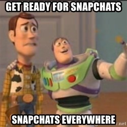 Buzz - get ready for snapchats snapchats everywhere