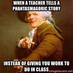 Joseph Ducreux - when a teacher tells a phantasmagoric story instead of giving you work to do in class