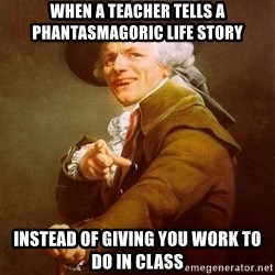 Joseph Ducreux - when a teacher tells a phantasmagoric life story instead of giving you work to do in class