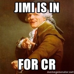 Joseph Ducreux - jimi is in for cr