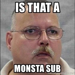 Are You A Wizard - Is that a  Monsta sub